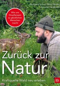 Buchvorstellung: Zurück zur Natur von Woid Woife | Do, 27.04.2017 von 19:30 bis 22:00 Uhr