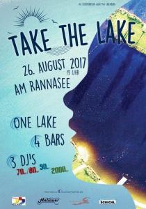 Take the Lake am Rannasee in Wegscheid | Sa, 26.08.2017 ab 19:00 Uhr