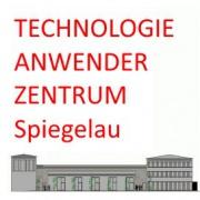 Technologie-Anwender Zentrum Spiegelau   TAZ