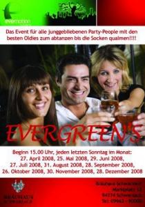 Evergreen   So, 25.05.2008 - So, 28.12.2008 ab 15:00 Uhr