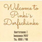 Pinki's Dorfschänke