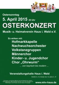 Osterkonzert des Musik- und Heimatverein Haus i. Wald | So, 05.04.2015 ab 20:00 Uhr